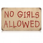 No girls!